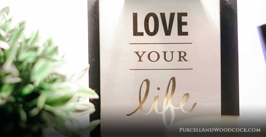 Love Your Life Sign