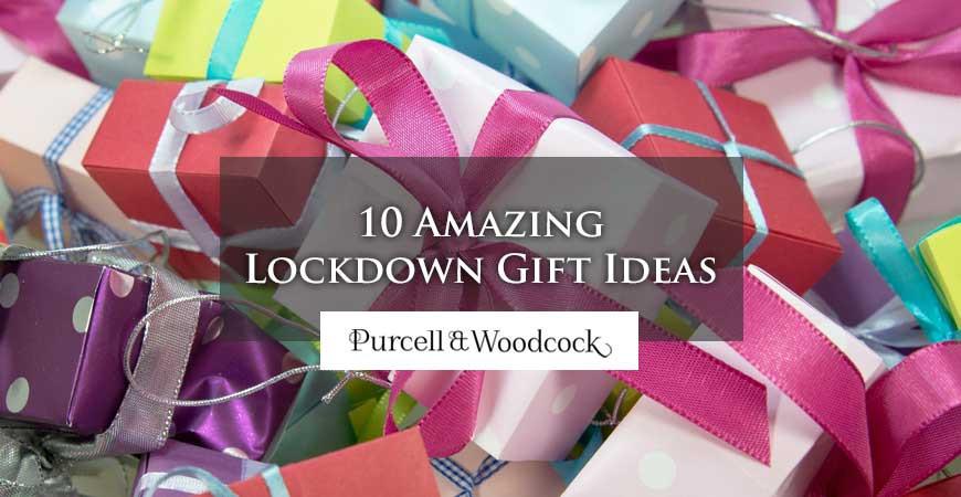 10 Amazing Lockdown Gift Ideas