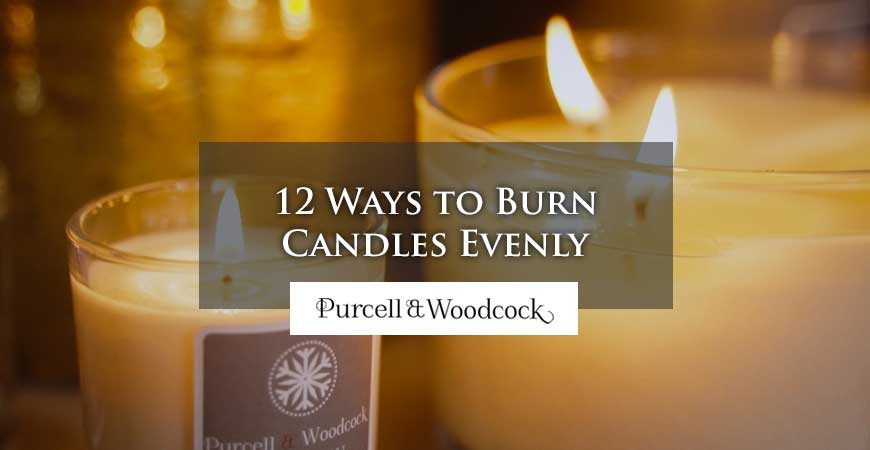 12 Ways to Burn Candles Evenly