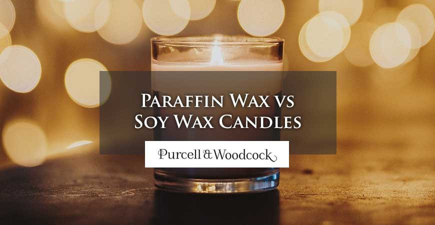 Paraffin Wax vs Soy Wax Candles - Which is Best?